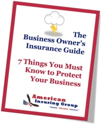 Download our free report - The Business Owner's Insurance Guide: 7 Things You Must Know to Protect Your Business