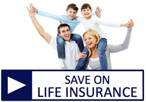 Click to save on life insurance, including whole life, universal life, and term life insurance